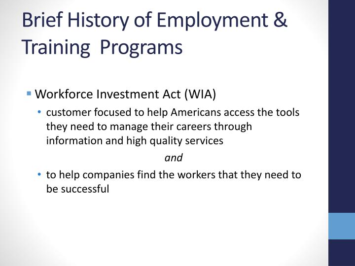 Brief history of employment training programs