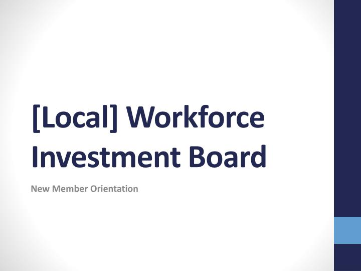 Local workforce investment board