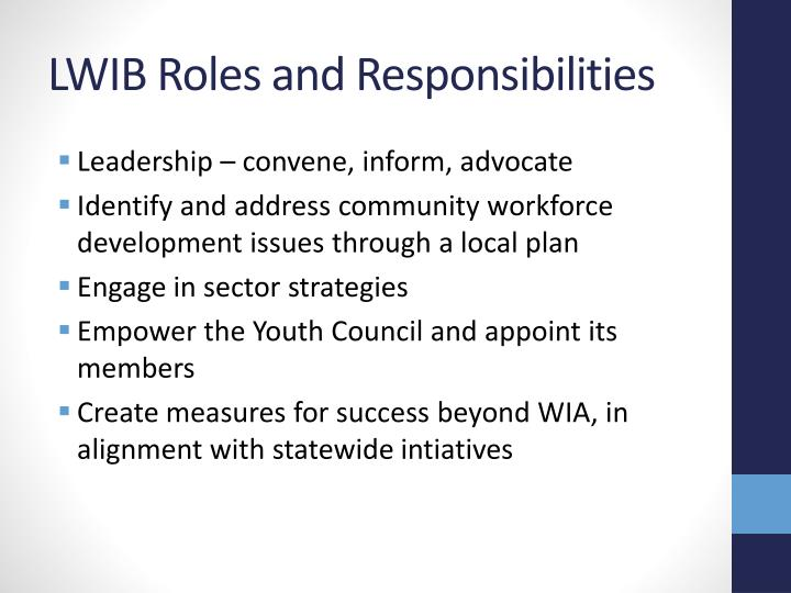 LWIB Roles and Responsibilities