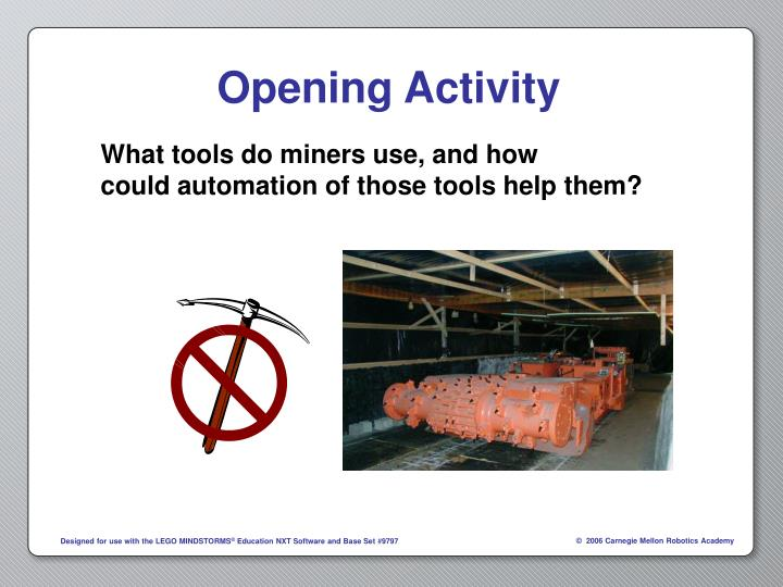 What tools do miners use, and how
