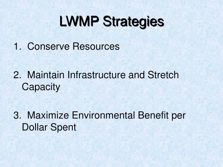 LWMP Strategies