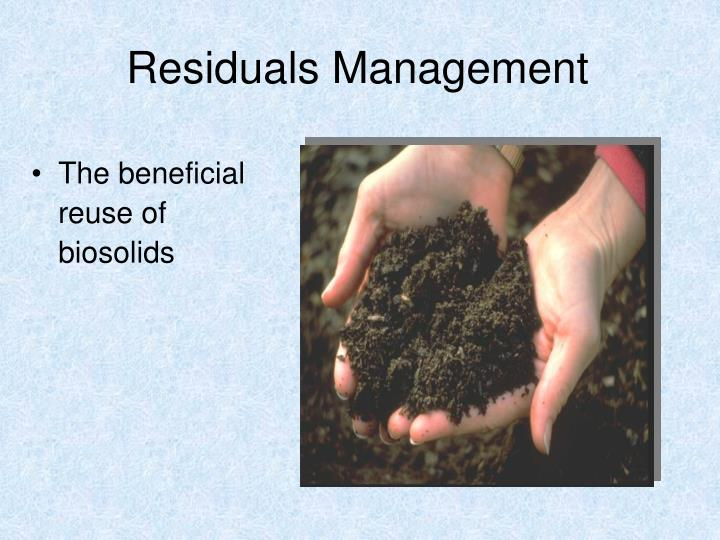 Residuals Management