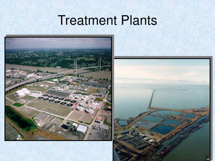 Treatment Plants
