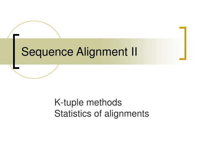 sequence alignment ii n.