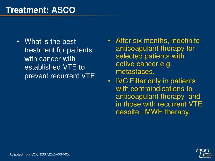What is the best treatment for patients with cancer with established VTE to prevent recurrent VTE.