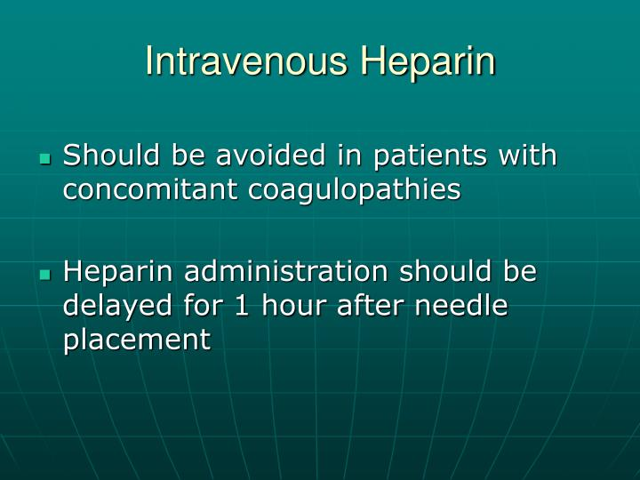 Intravenous Heparin