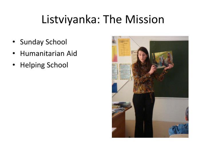 Listviyanka: The Mission