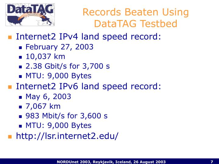 Records Beaten Using DataTAG Testbed