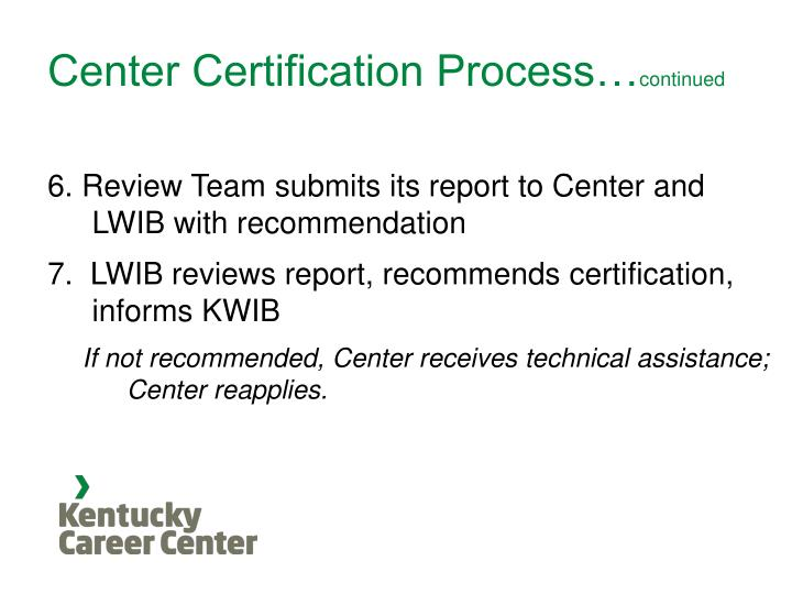 Center Certification Process…