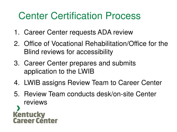 Center Certification Process