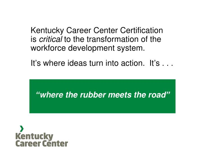 Kentucky Career Center Certification   is