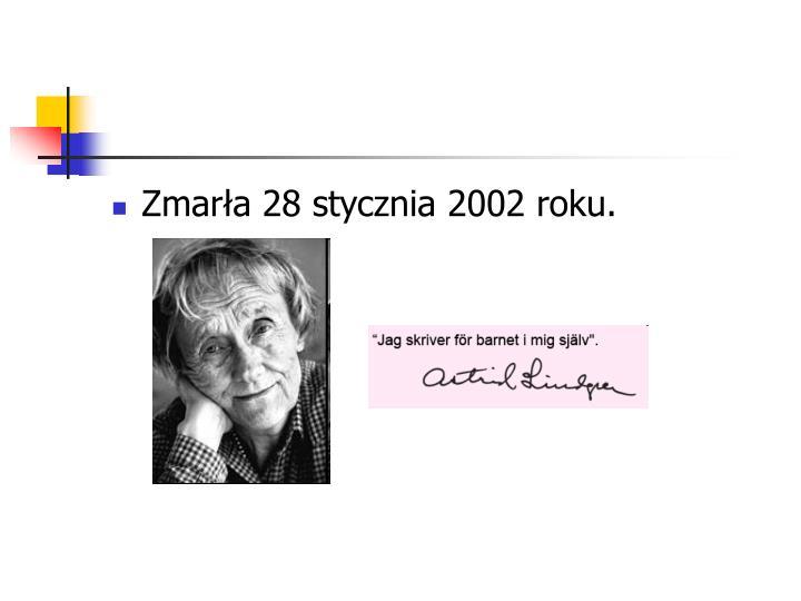 Zmarła 28 stycznia 2002 roku.
