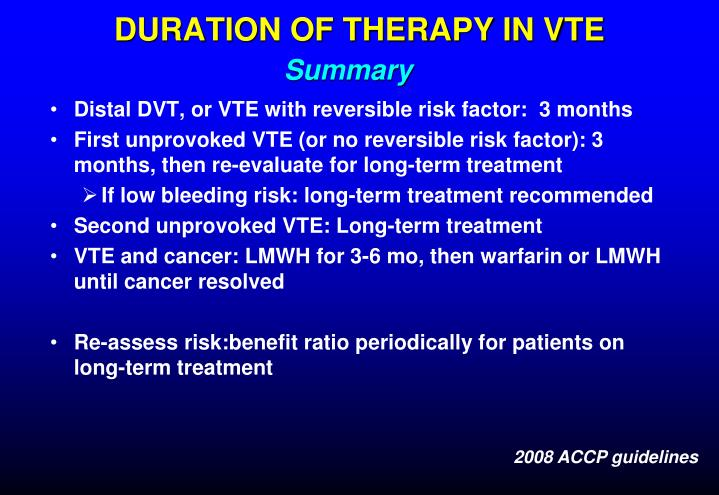 DURATION OF THERAPY IN VTE