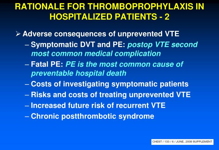 RATIONALE FOR THROMBOPROPHYLAXIS IN HOSPITALIZED PATIENTS - 2
