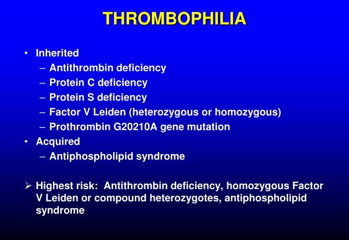 THROMBOPHILIA