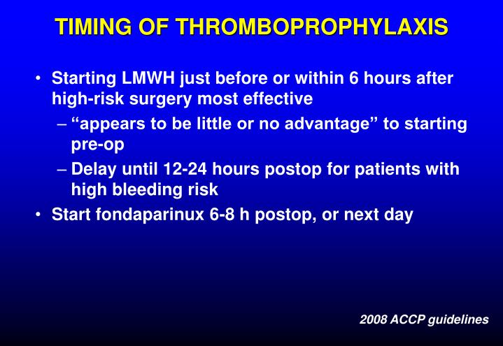 TIMING OF THROMBOPROPHYLAXIS