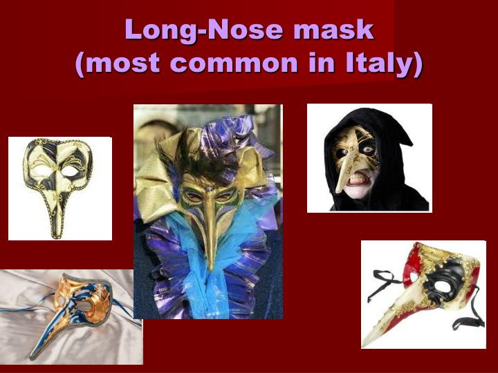 Long-Nose mask