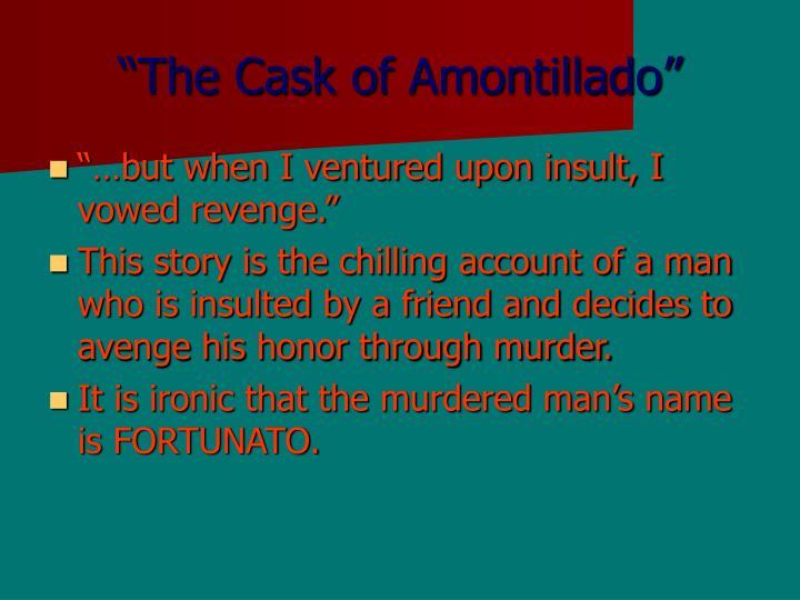 """""""The Cask of Amontillado"""""""