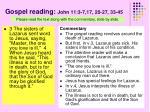 gospel reading john 11 3 7 17 20 27 33 45