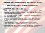 statewide and local networking opportunities linking adult education with workforce development
