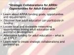 strategic collaborations for arra opportunities for adult education2