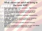 what value can adult ed bring to the local wib