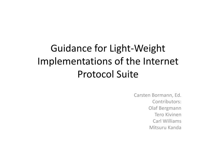 Guidance for light weight implementations of the internet protocol suite