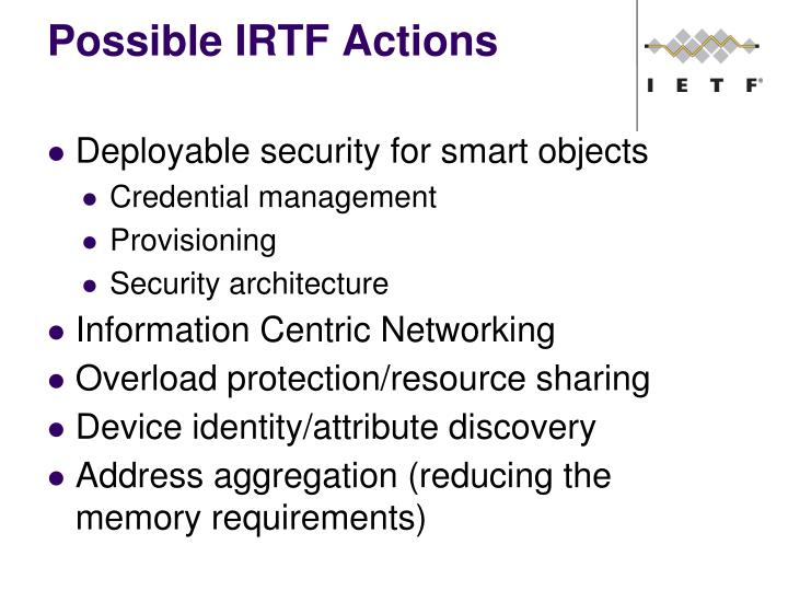 Possible IRTF Actions