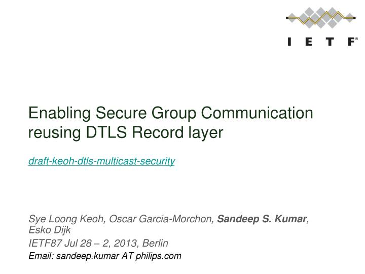 Enabling Secure Group Communication reusing DTLS Record layer