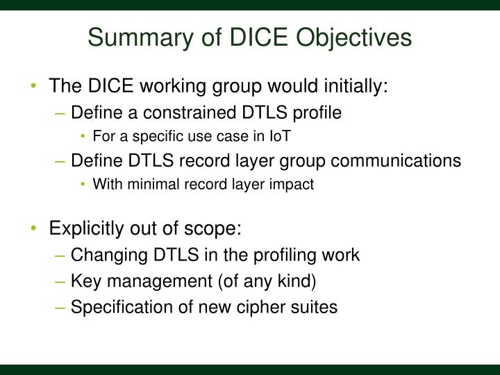Summary of DICE Objectives