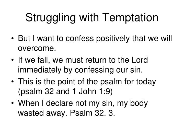 Struggling with Temptation