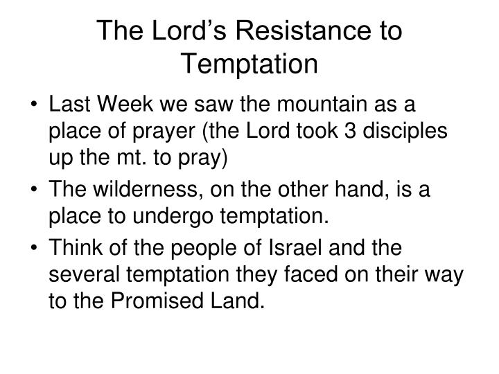 The Lord's Resistance to Temptation