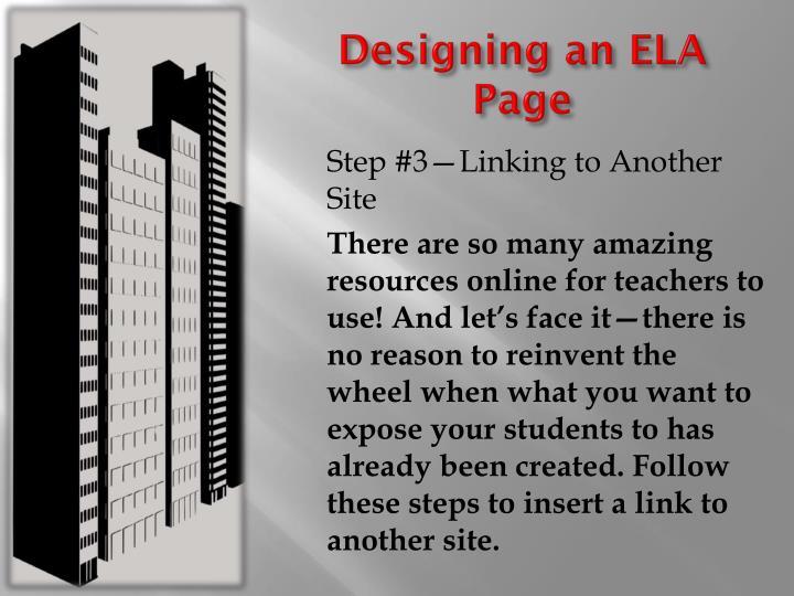 Designing an ELA Page