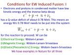 conditions for ew induced fusion i