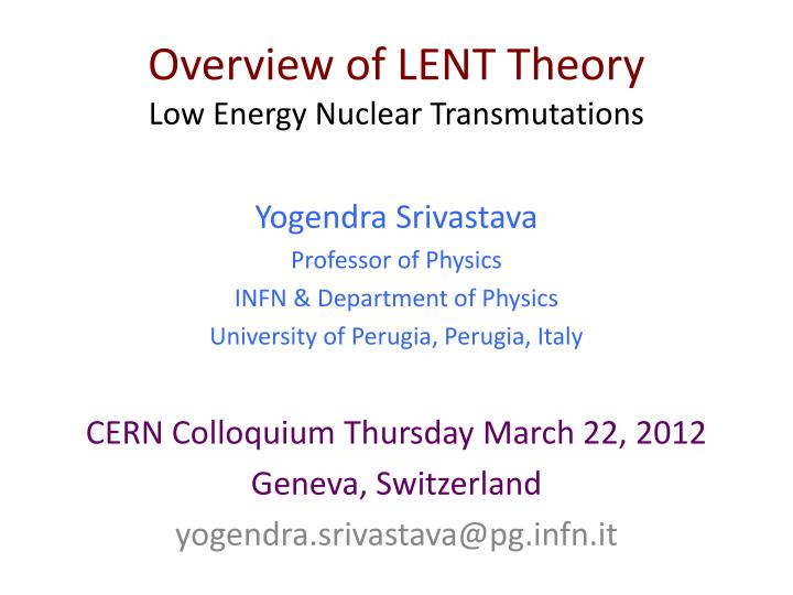 overview of lent theory low energy nuclear transmutations