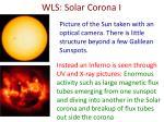 wls solar corona i