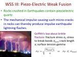 wss iii piezo electric weak fusion