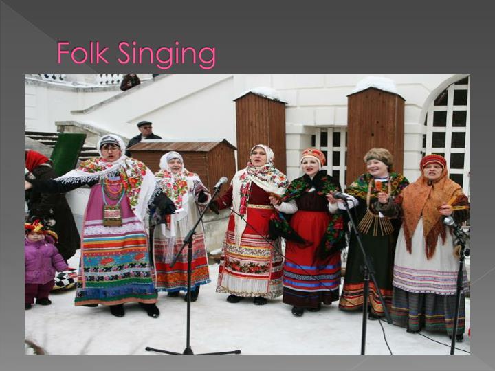 Folk Singing