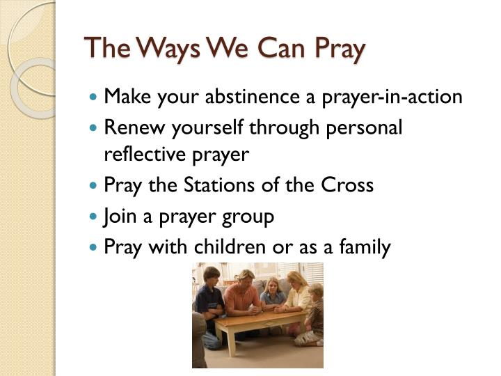 The ways we can pray
