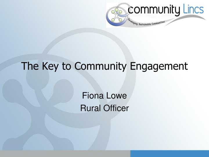 the key to community engagement n.