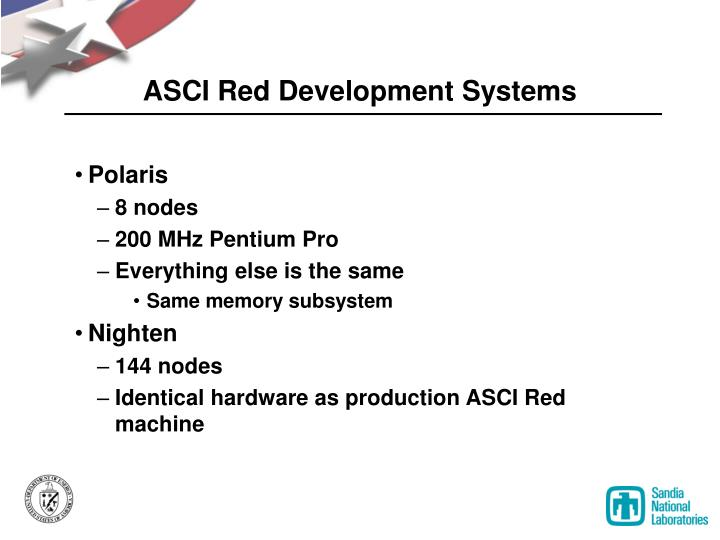 ASCI Red Development Systems