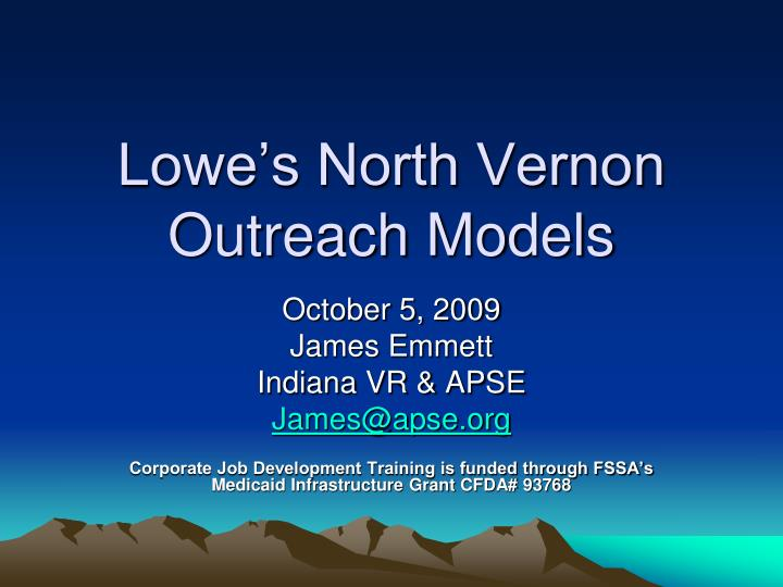 Lowe s north vernon outreach models