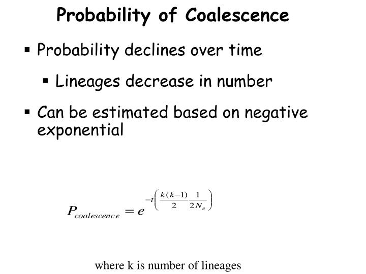 Probability of Coalescence