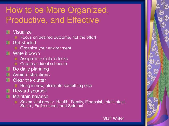 How to be More Organized, Productive, and Effective