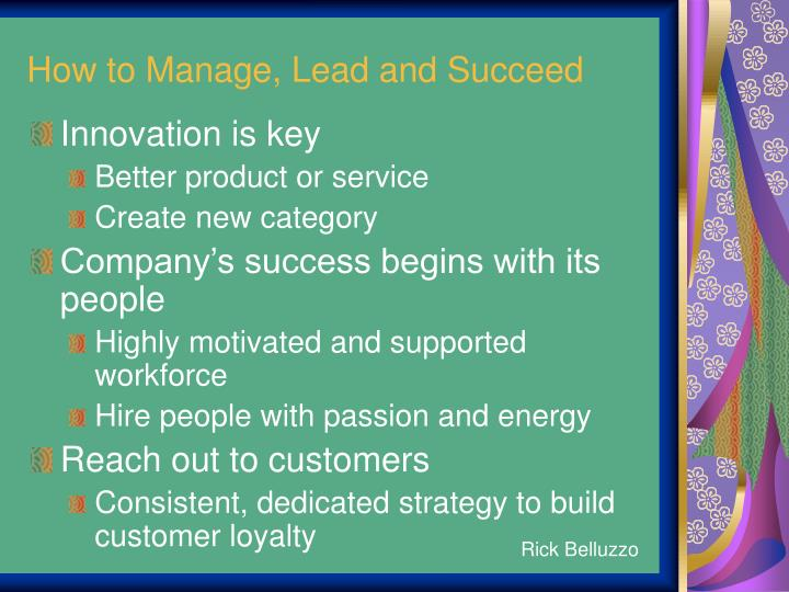 How to Manage, Lead and Succeed