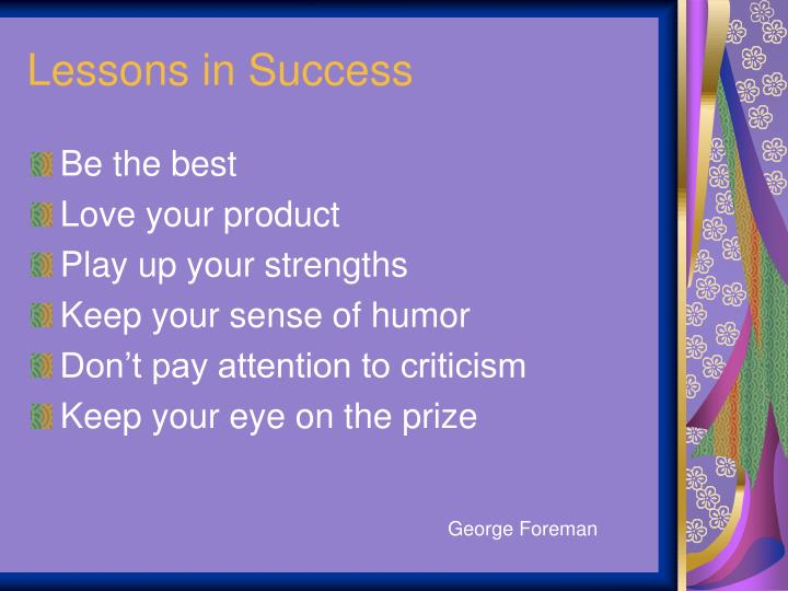 Lessons in Success