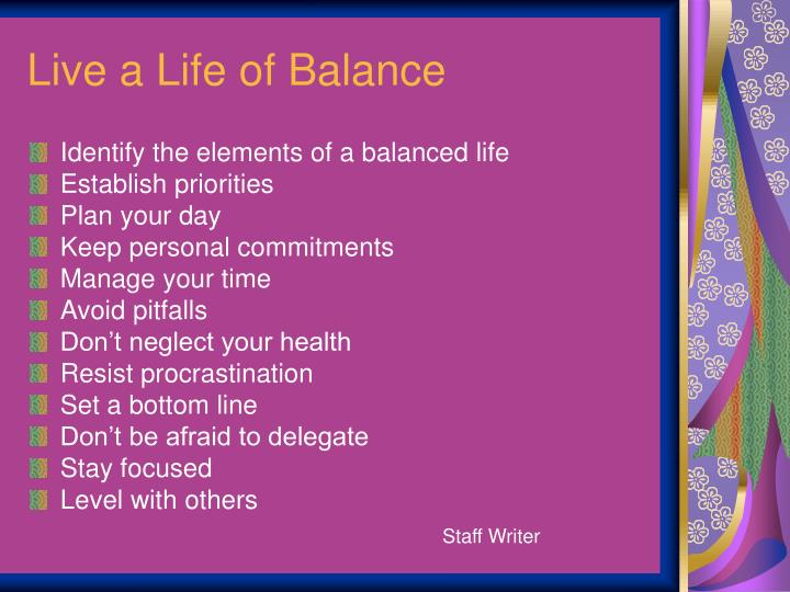 Live a Life of Balance