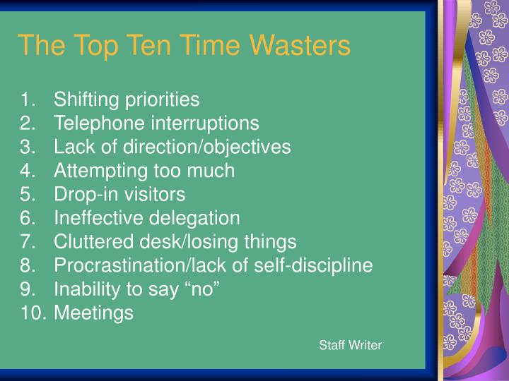 The Top Ten Time Wasters