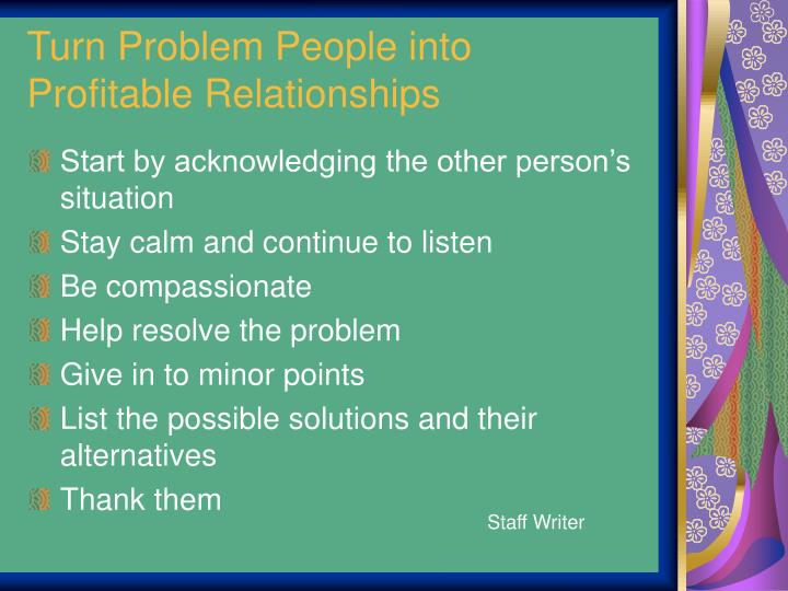 Turn Problem People into
