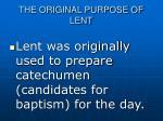 the original purpose of lent